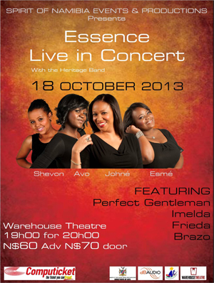 Namibia's very own version of the 'Supremes', Shevon, Avo, Johné and Esmé of local girl band Essence.
