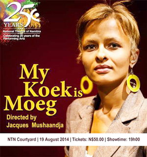 """Namibian audiences are encouraged to go watch """"My Koek is Moeg"""", at the NTN Theatre on 19 August. """"It is not what you think,"""" says the director."""
