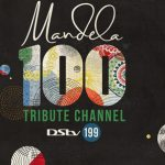 Mandela to be honoured with Tribute Pop-Up Channel on DSTV
