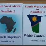 Four-part book series zooms in on political, socio-economic spectrum of South West Africa to Namibia transformation
